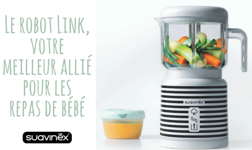 Avec le robot de cuisine Link de Suavinex, c'est facile de préparer le repas de bébé ! Conseils blog Suavinex