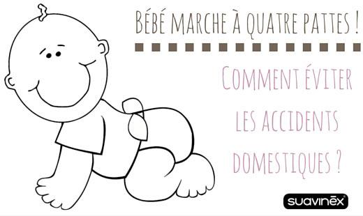 éviter les accidents domestiques bébé quatre pattes conseils blog Suavinex