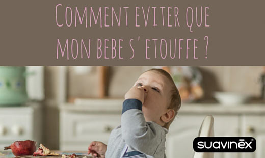 éviter que mon bébé s'étouffe conseils blog Suavinex