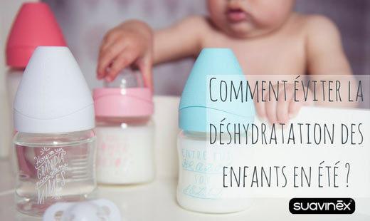 bébé et biberon éviter déshydratation des enfants en été conseils blog Suavinex