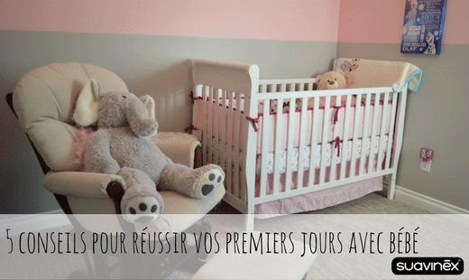 5 conseils pour réussir vos premiers jours avec bébé blog Suavinex