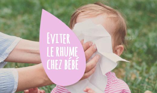 Eviter le rhume chez bébé conseils blog Suavinex