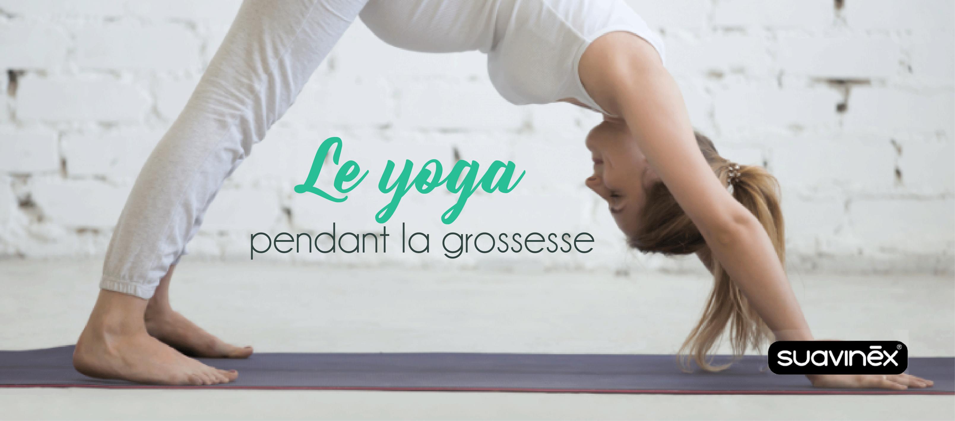 Le yoga pendant la grossesse conseils Suavinex