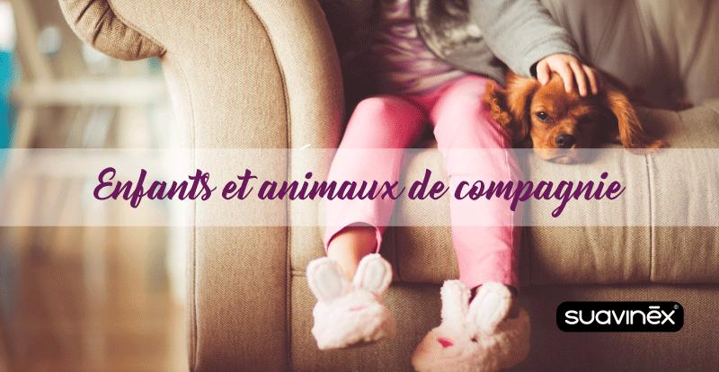 Avantage des animaux de compagnie sur le développement des enfants conseils blog Suavinex