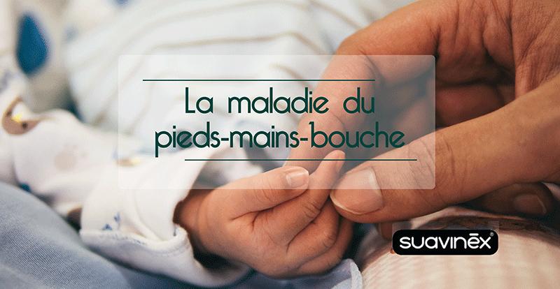 La maladie du Pieds-mains-bouche chez les bébés