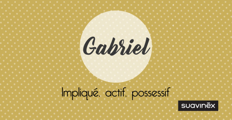 prenom gabriel blog suavinex signification caractere
