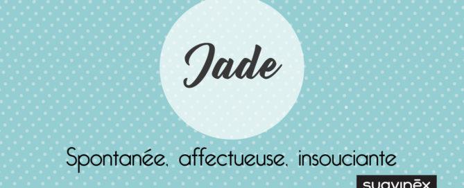 Prénom Jade Signification caractère origine Suavinex