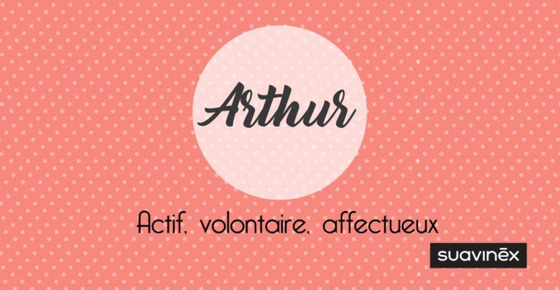 Signification du prénom Arthur