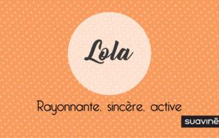 Prénom-Lola-signification-caractère