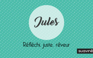Prénom Jules signification analyse caractère blog Suavinex