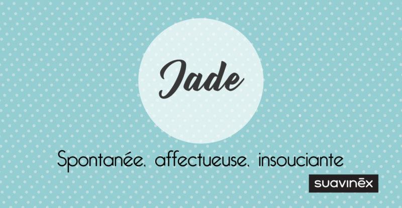 Prénom Jade Signification Caractère Et Petites Choses à Savoir