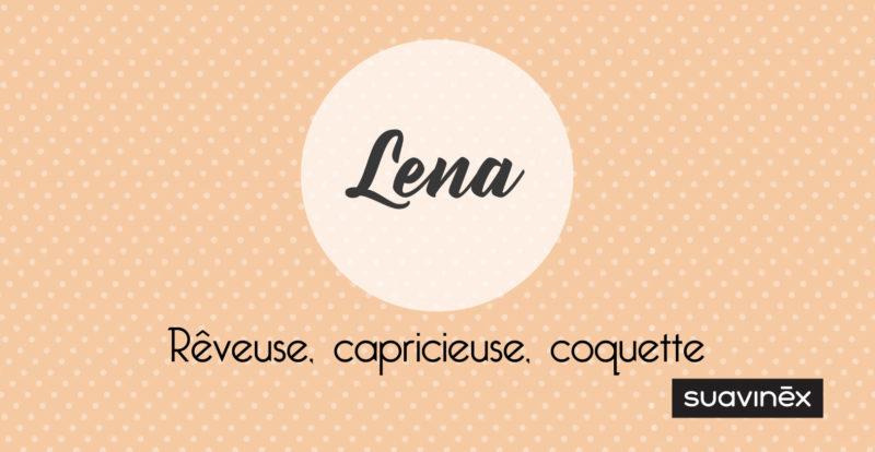 prenom lena signification et caractere suavinex