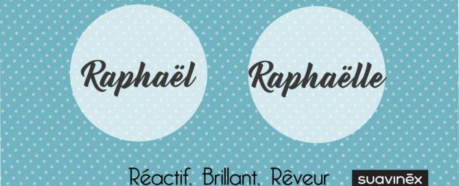Prénom Raphael et Raphaelle