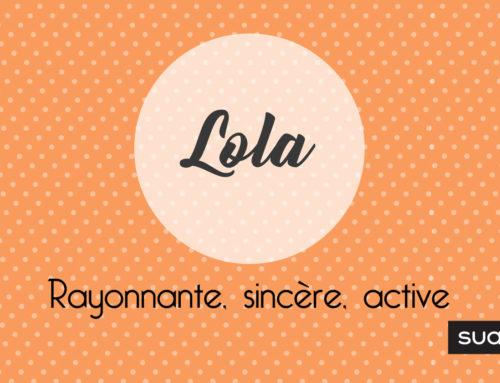 Prénom Lola : signification, caractère et petites choses à savoir